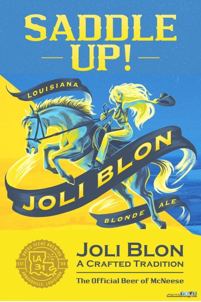 Joli Blon, the official McNeese beer.